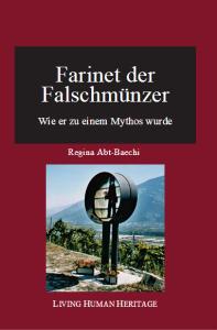 """Titelbild des Buches """"Farinet der Falschmünzer"""" von Regina Abt-Baechi"""